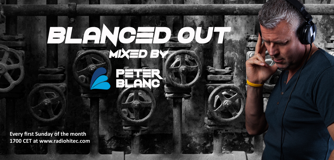 Peter Blanc - Blanced Out - Progressive, House, Trance, Techno and Tech House